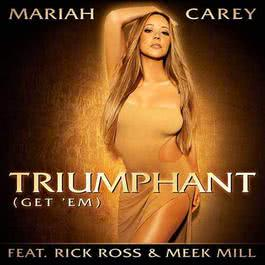 Triumphant (Get 'Em) 2012 Mariah Carey; Rick Ross