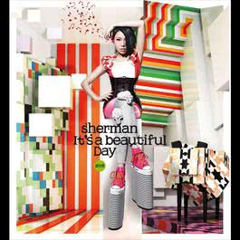 It's A Beautiful Day 2011 Sherman Chung