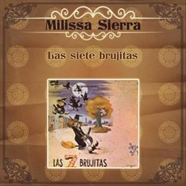 Las Siete Brujitas 2012 Milissa Sierra
