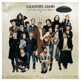 Le Bal Des Gens Bien 2008 Salvatore Adamo
