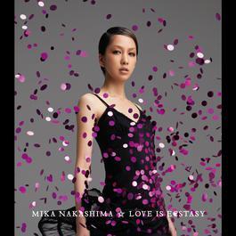 LOVE IS ECSTASY 2011 Nakashima Mika