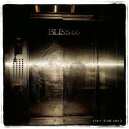 Trip to the 13th 2001 Bliss 66