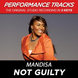 Not Guilty (Performance Tracks) - EP 2009 Mandisa