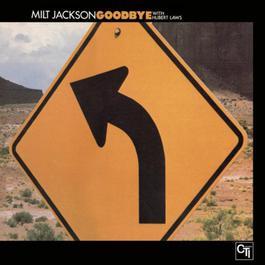 Goodbye 2006 Milt Jackson