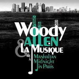 Woody Allen,from Manhattan to Midnight In Paris 2011 群星