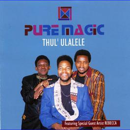 Thul'ulalele 2009 Pure Magic