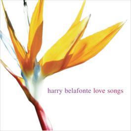 Love Songs 2005 Harry Belafonte