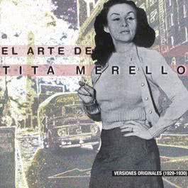 El Arte De Tita Merello (1929-1930) 1999 Tita Merello