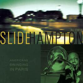 american swinging in paris 2003 Slide Hampton
