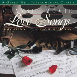 Classic Movie Love Songs 2008 David Hamilton