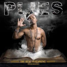The Real Testament (Deluxe) 2007 Plies