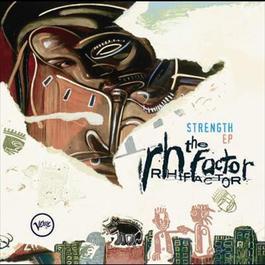 Strength 2004 The RH Factor
