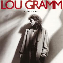 If I Don't Have You 1987 Lou Gramm