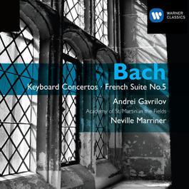 Bach: Keyboard Concertos - French Suite No.5 2007 Andrei Gavrilov