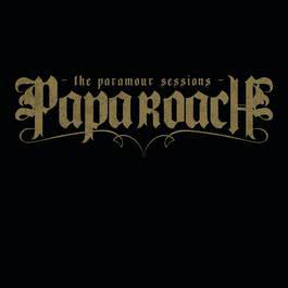 The Paramour Sessions 2006 Papa Roach