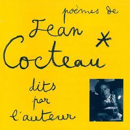 Poemes De Jean Cocteau Dits Par L'auteur 1997 Jean Cocteau
