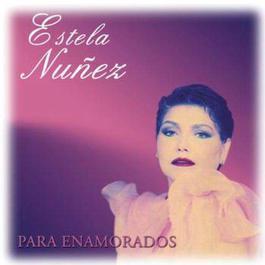 Para Enamorados 2012 Estela Nuñez