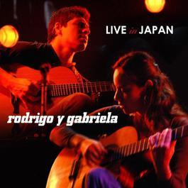 Live In Japan 2008 Rodrigo Y Gabriela