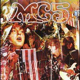 Motor City Is Burning 1991 MC5