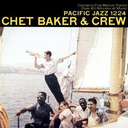 Chet Baker And Crew 2003 Chet Baker