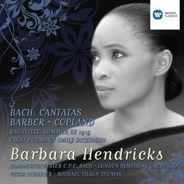 Bach Cantatas and Barber/Copland 2010 Barbara Hendricks
