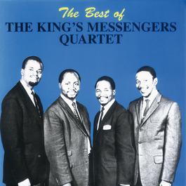 Best Of 2007 The King's Messengers Quartet