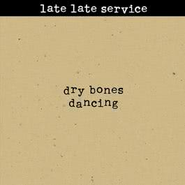 Dry Bones Dancing 2011 Late Late Service