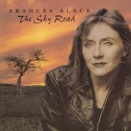 The Sky Road 1997 Frances Black