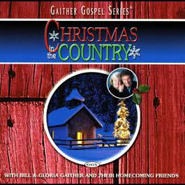 Christmas In The Country 2000 Bill & Gloria Gaither