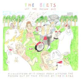 Let The Poison Out 2011 The Beets