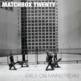 Exile On Mainstream (International) 2013 Matchbox Twenty