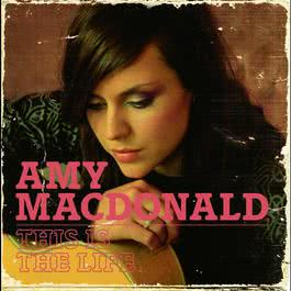 This Is The Life 2008 Amy MacDonald