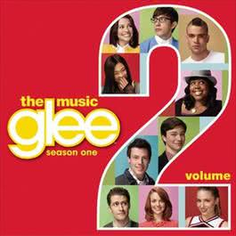 Glee: The Music, Volume 2 2009 Glee Cast