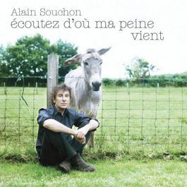 Ecoutez D'où Ma Peine Vient 2008 Alain Souchon
