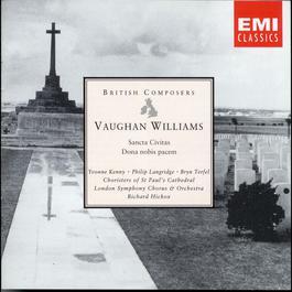 Vaughan Williams: Dona nobis pacem/Sancta Civitas 2003 Richard Hickox