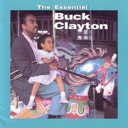 The Essential 1995 Buck Clayton