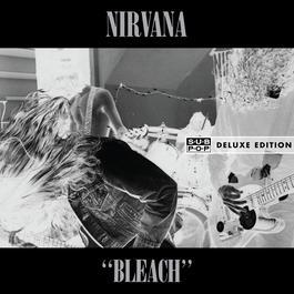 Bleach (Deluxe) 2011 Nirvana