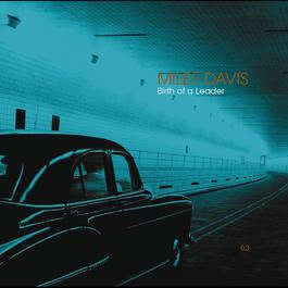 Birth Of A Leader 2003 Miles Davis