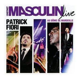 L'Instinct Masculin Live Au Dome De Mars 2011 Patrick Fiori
