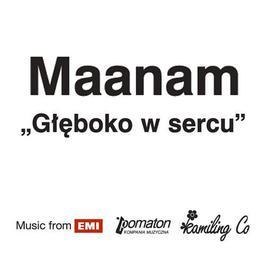 Gleboko W Sercu 2006 Maanam