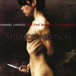 Death Of A Train (Album Version) 1993 Daniel Lanois