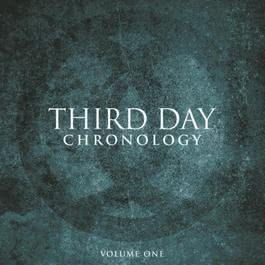 Chronology, Volume One:  1996-2000 2010 Third Day