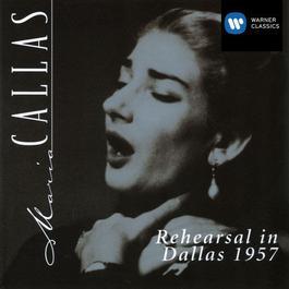 Maria Callas in Rehearsal in Dallas 1957 2002 Maria Callas