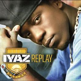 Replay 2012 Iyaz