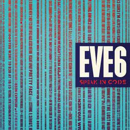 Speak In Code 2012 Eve 6