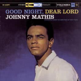 Good Night, Dear Lord 1996 Johnny Mathis