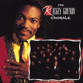 Rickey Grundy Chorale 1990 The Rickey Grundy Chorale