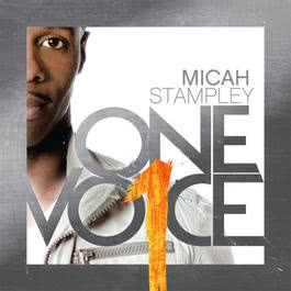 One Voice 2011 Micah Stampley