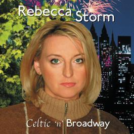 Celtic 'n' Broadway 2003 Rebecca Storm