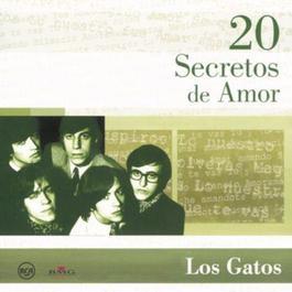 20 Secretos De Amor - Los Gatos 2004 Los Gatos